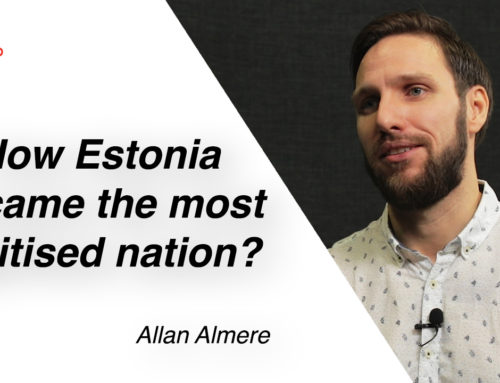 How Estonia became the most digitised country in the world?