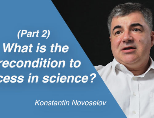 What is the precondition to success in science?