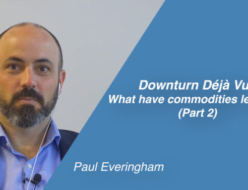 Downturn déjà vu: What have commodities learned?