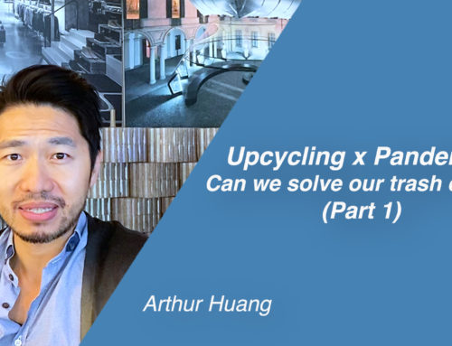 Upcycling x Pandemic – can we solve our trash crisis? Part 1