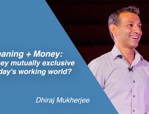 Meaning + Money:  Are they mutually exclusive in today's working world?